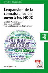 L´EXPANSION DE LA CONNAISSANCE EN OUVERT: LES MOOC