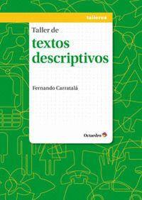 TALLER DE TEXTOS DESCRIPTIVOS