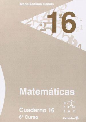MATEMÁTICAS. CUADERNO 16 (6º PRIMARIA)