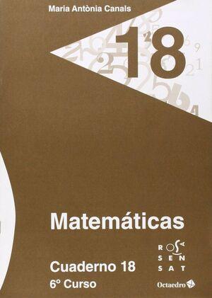 MATEMÁTICAS. CUADERNO 18 (6º PRIMARIA)