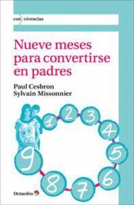 NUEVE MESES PARA CONVERTIRSE EN PADRES