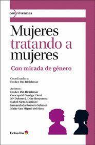 MUJERES TRATANDO A MUJERES CON MIRADA DE GÉNERO