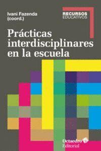 PRÁCTICAS INTERDISCIPLINARES EN LA ESCUELA