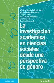 LA INVESTIGACIÓN ACADÉMICA EN CIENCIAS SOCIALES DESDE UNA PERSPECTIVA DE GÉNERO