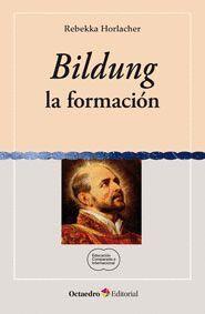 BILDUNG, LA FORMACIÓN