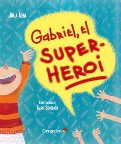 GABRIEL, EL SUPERHEROI