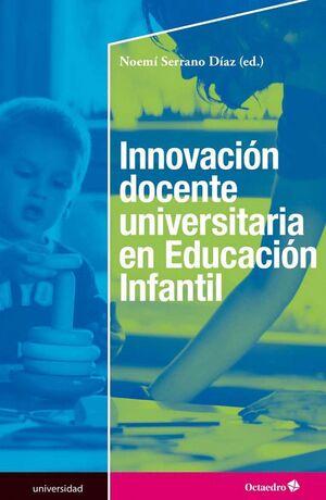 INNOVACION DOCENTE UNIVERSITARIA EN EDUCACION INFANTIL