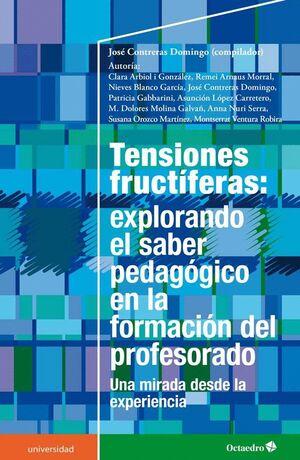TENSIONES FRUCTFERAS: EXPLORANDO EL SABER PEDAGÓGICO EN LA FORMACIÓN DEL PROFESORADO UNA MIRADA DES