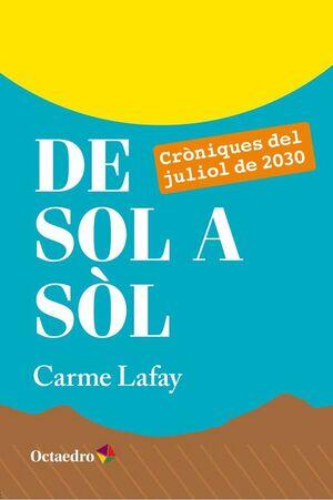 DE SOL A SÒL CRÒNIQUES DEL JULIOL DE 2030