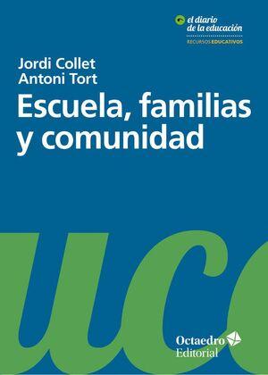 ESCUELA, FAMILIAS Y COMUNIDAD
