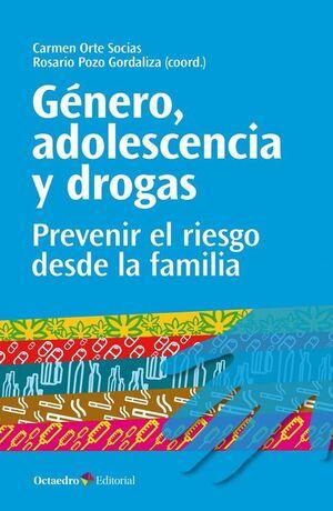 GÉNERO, ADOLESCENCIA Y DROGAS
