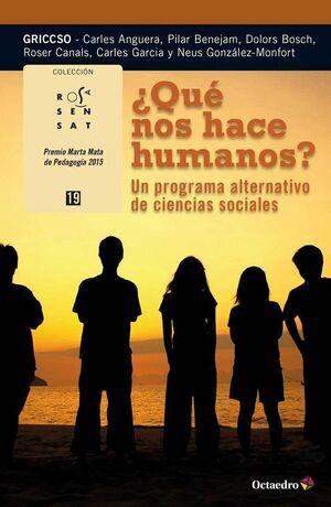 ¿QUÉ NOS HACE HUMANOS? UN PROGRAMA ALTERNATIVO DE CINCIAS SOCIALES