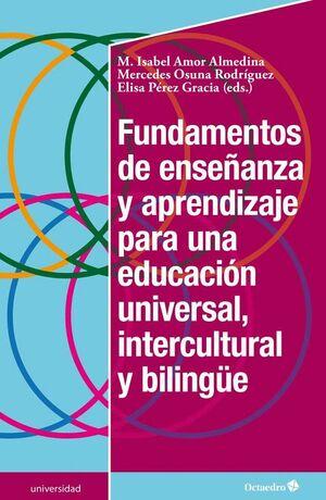 FUNDAMENTOS DE ENSEÑANZA Y APRENDIZAJE PARA UNA EDUCACION UNIVERSAL, INTERCULTUR