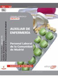 AUXILIAR DE ENFERMERÍA (GRUPO IV) PERSONAL LABORAL DE LA COMUNIDAD DE MADRID. TEMARIO ESPECÍFICO