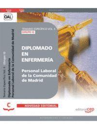 DIPLOMADO EN ENFERMERÍA (GRUPO II) PERSONAL LABORAL DE LA COMUNIDAD DE MADRID. TEMARIO ESPECÍFICO VOL. II.