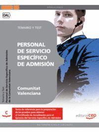 PERSONAL DE SERVICIO ESPECÍFICO DE ADMISIÓN DE LA COMUNITAT VALENCIANA. TEMARIO Y TEST