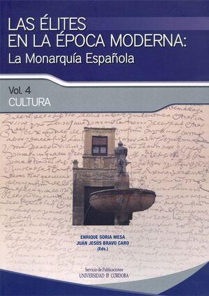 LAS ÉLITES EN LA ÉPOCA MODERNA: LA MONARQUÍA ESPAÑOLA. CULTURA