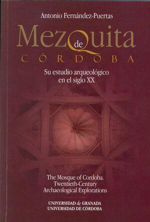 MEZQUITA DE CÓRDOBA. SU ESTUDIO ARQUEOLÓGICO EN EL SIGLO XX