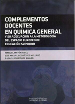 COMPLEMENTOS DOCENTES EN QUÍMICA GENERAL Y SU ADECUACIÓN A LA METODOLOGÍA DEL ESPACIO EUROPEO DE EDUCACIÓN SUPERIOR (2ª EDICIÓN)