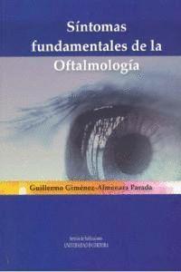SÍNTOMAS FUNDAMENTALES DE LA OFTALMOLOGÍA