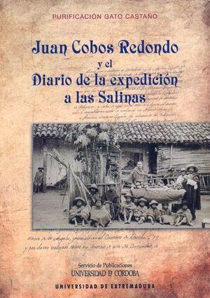 JUAN COBOS REDONDO Y EL DIARIO DE LA EXPEDICIÓN A LAS SALINAS