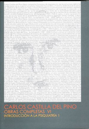CARLOS CASTILLA DEL PINO. OBRAS COMPLETAS VI