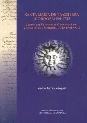 SANTA MARÍA DE TRASSIERRA (CÓRDOBA) EN 1752