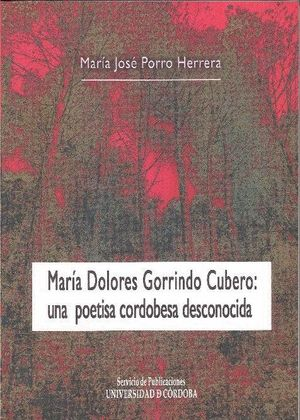 MARÍA DOLORES GORRINDO CUBERO: UNA POETISA CORDOBESA DESCONOCIDA