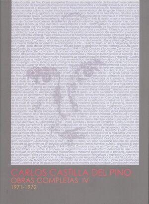 CARLOS CASTILLA DEL PINO. OBRAS COMPLETAS IV (1971-1972)