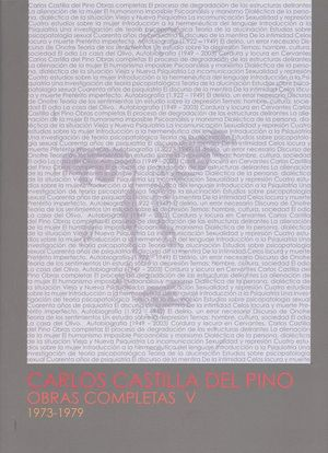 CARLOS CASTILLA DEL PINO. OBRAS COMPLETAS V (1973-1979)