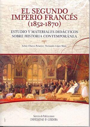 EL SEGUNDO IMPERIO FRANCÉS (1852-1870). ESTUDIO Y MATERIALES DIDÁCTICOS SOBRE HISTORIA CONTEMPORÁNEA