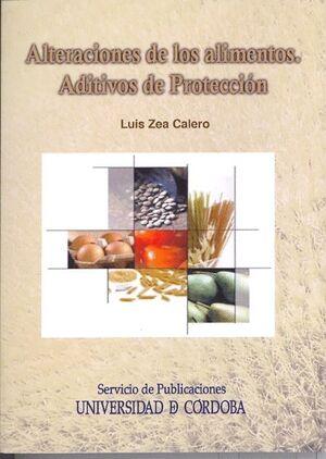 ALTERACIONES DE LOS ALIMENTOS. ADITIVOS DE PROTECCIÓN