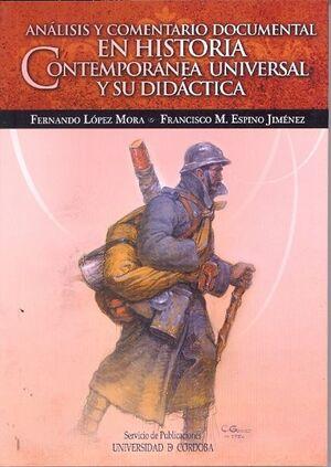 ANÁLISIS Y COMENTARIO DOCUMENTAL EN HISTORIA CONTEMPORÁNEA UNIVERSAL Y SU DIDÁCTICA