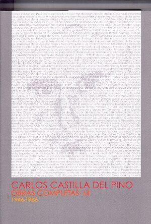 CARLOS CASTILLA DEL PINO. OBRAS COMPLETAS I Y II. 1946-1966