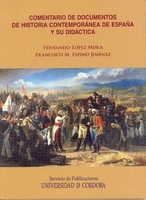 COMENTARIO DE DOCUMENTOS DE HISTORIA CONTEMPORÁNEA DE ESPAÑA Y SU DIDÁCTICA