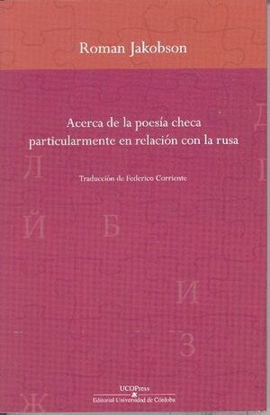 ACERCA DE LA POESÍA CHECA PARTICULARMENTE EN RELACIÓN CON LA RUSA