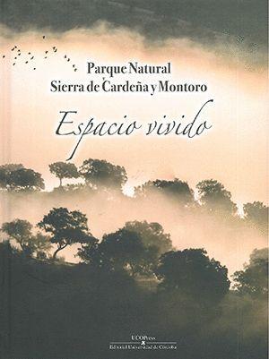 ESPACIO VIVIDO - PARQUE NATURAL SIERRA DE CARDEÑA Y MONTORO