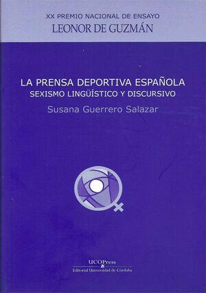 LA PRENSA DEPORTIVA ESPAÑOLA: SEXISMO LINGÜÍSTICO Y DISCURSIVO