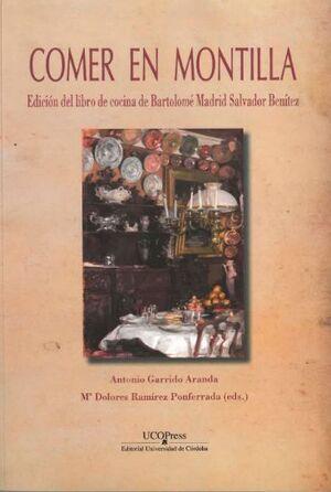 COMER EN MONTILLA. EDICIÓN DEL LIBRO DE COCINA DE BARTOLOMÉ MADRID SALVADOR BENÍTEZ