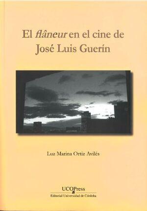 EL FLÂNEUR EN EL CINE DE JOSÉ LUIS GUERÍN