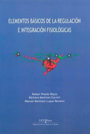 ELEMENTOS DE LA REGULACIÓN E INTEGRACIÓN FISIOLÓGICAS