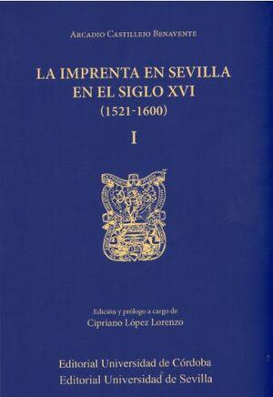 LA IMPRENTA EN SEVILLA EN EL SIGLO XVI (1521-1600)