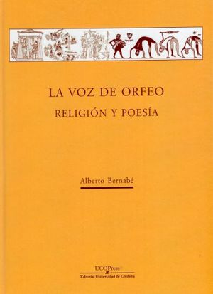 LA VOZ DE ORFEO. RELIGIÓN Y POESÍA