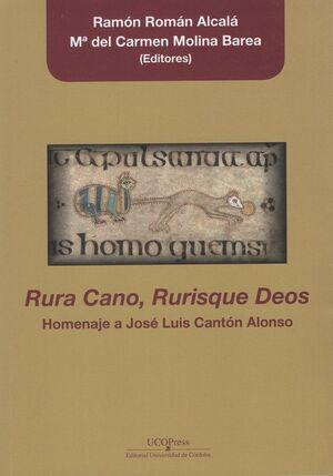 RURA CANO, RURISQUE DEOS