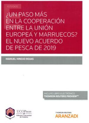 ¿UN PASO MÁS EN LA COOPERACIÓN ENTRE LA UNIÓN EUROPEA Y MARRUECOS? EL NUEVO ACUERDO DE PESCA DE 2019