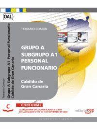 GRUPO A SUBGRUPO A1  PERSONAL FUNCIONARIO DEL CABILDO DE GRAN CANARIA. TEMARIO COMÚN