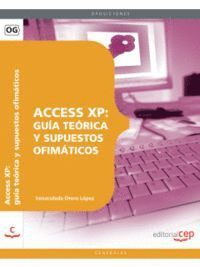 ACCESS XP: GUÍA TEÓRICA Y SUPUESTOS OFIMÁTICOS