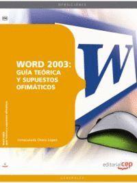 WORD 2003: GUÍA TEÓRICA Y SUPUESTOS OFIMÁTICOS