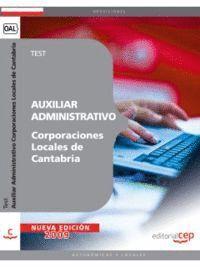 AUXILIAR ADMINISTRATIVO CORPORACIONES LOCALES DE CANTABRIA. TEST