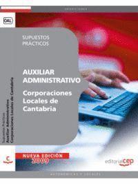 AUXILIAR ADMINISTRATIVO CORPORACIONES LOCALES DE CANTABRIA. SUPUESTOS PRÁCTICOS